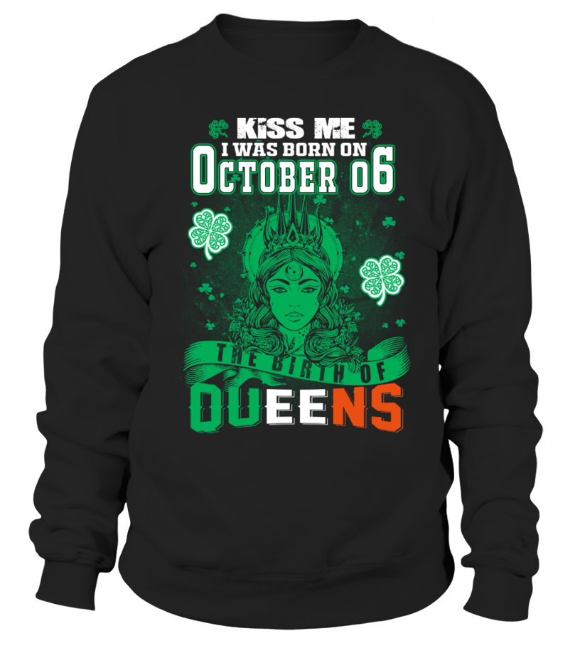 Irish Queens are born on October 06