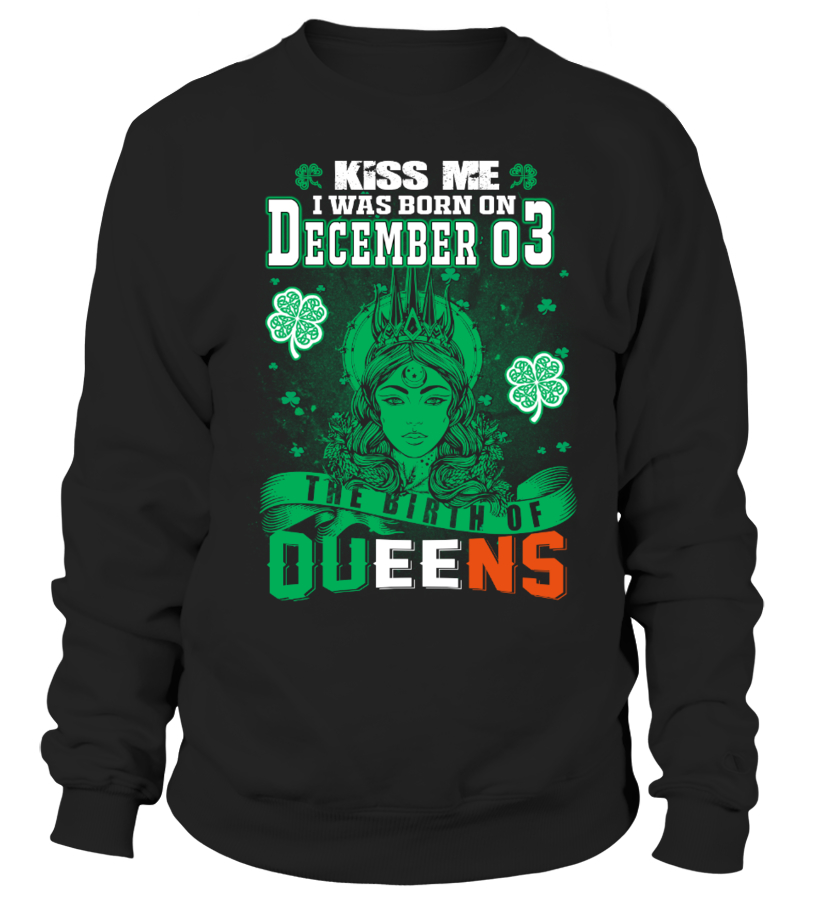 Irish Queens are born on December 03