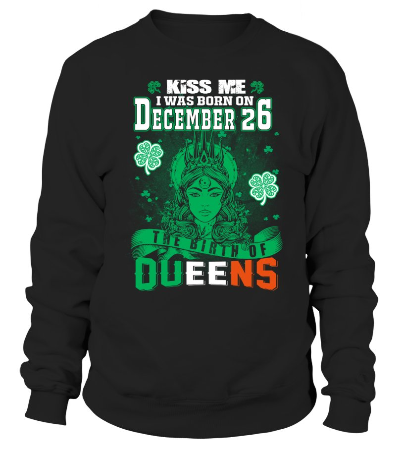 Irish Queens are born on December 26