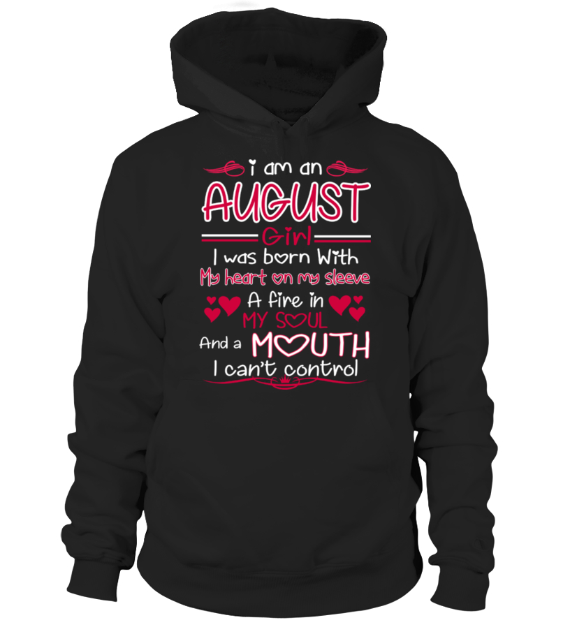I AM AN AUGUST GIRL