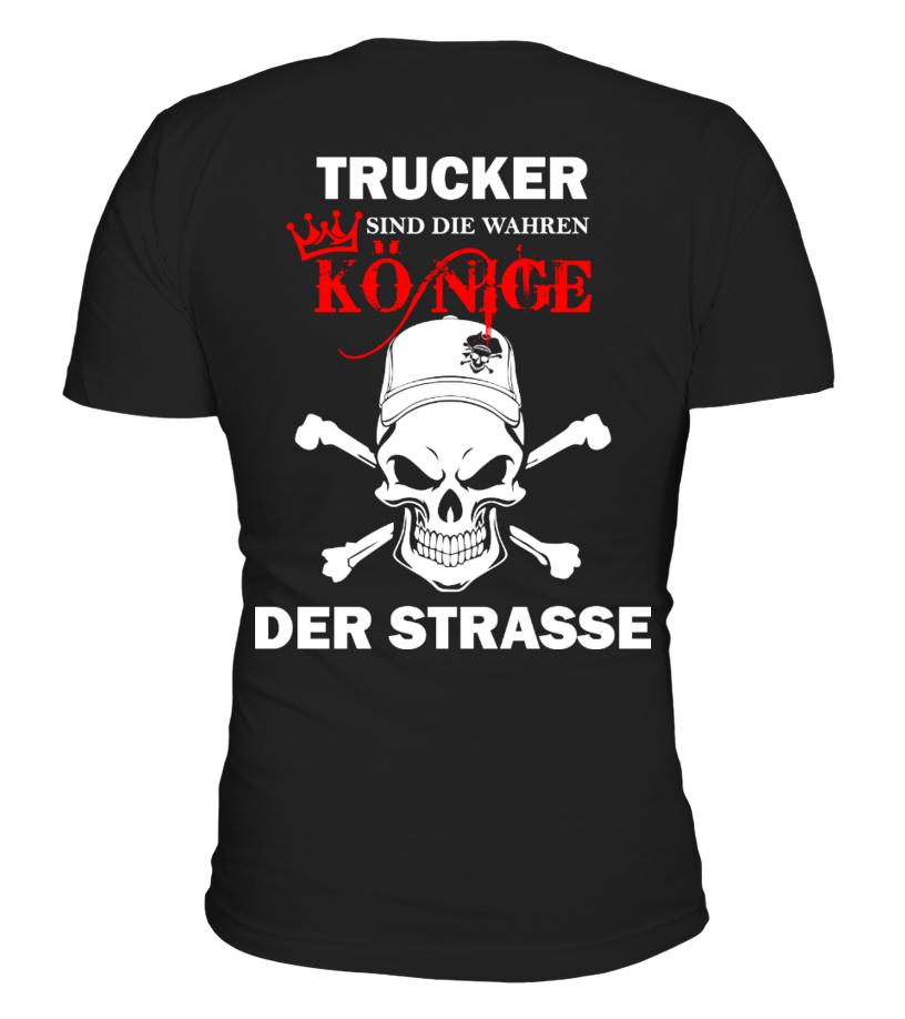 LKW - Trucker sind Könige der Straße - T-Shirt Hoodie