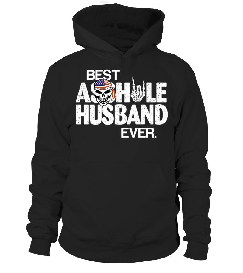 Best Asshole Husband Ever Proud T-Shirt