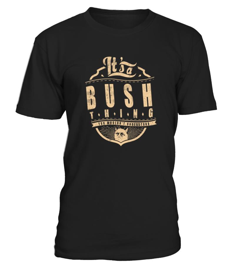 BUSH THING