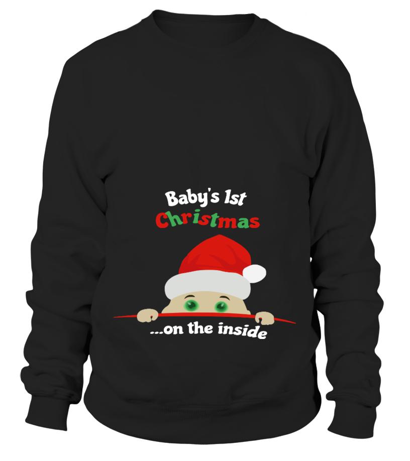 Gifts Christmas - Babys 1st Christmas  on the inside Sweatshirt Unisex