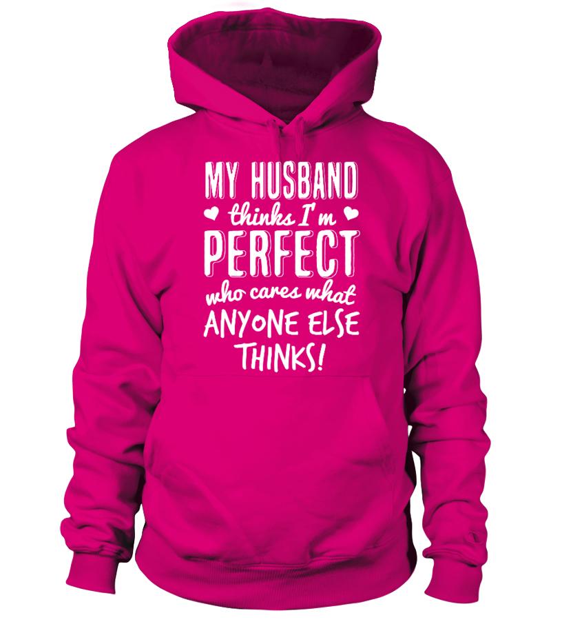 My Husband Thinks I'm Perfect