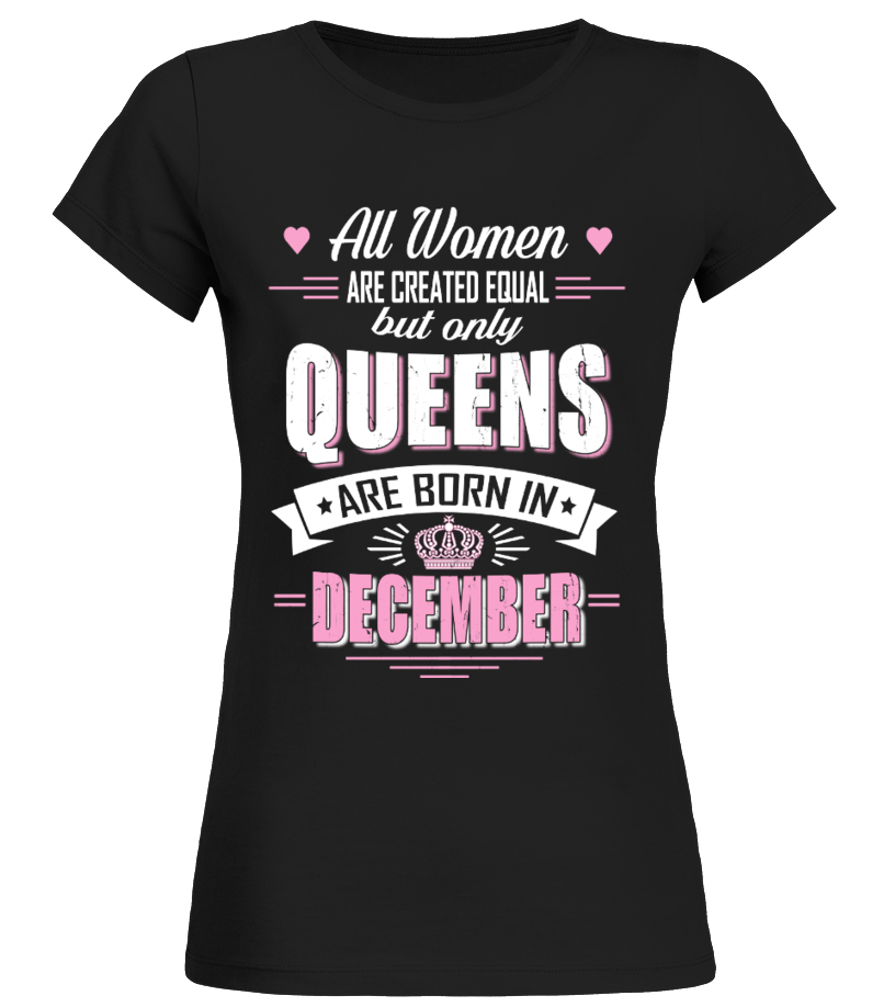 Queens are born in December Tee