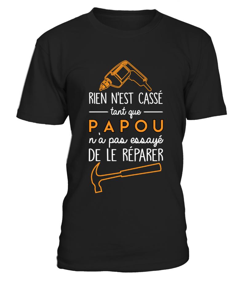 RIEN N'EST CASSE PAPOU...