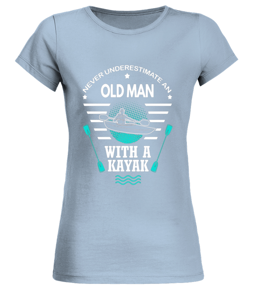 Never Underestimate An Old Man With A Kayak T Shirt