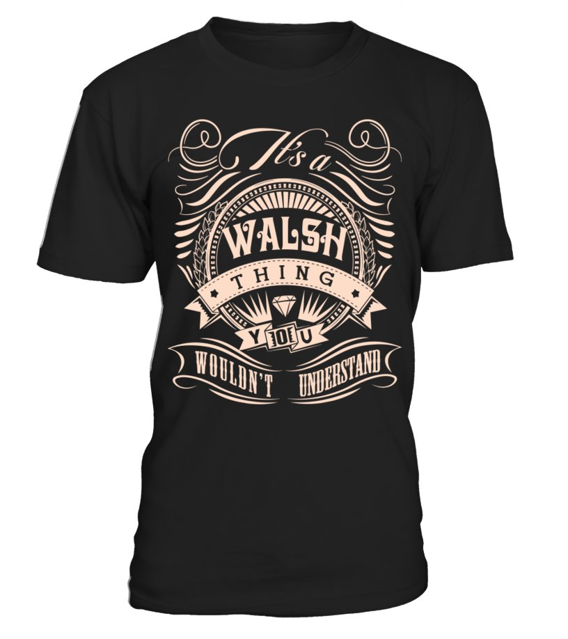 It's a WALSH Thing - Name