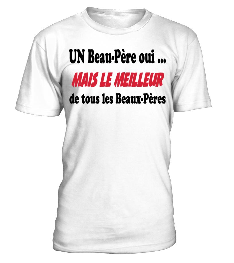 UN BEAU-PÈRE OUI... 111 SHIRT T-SHIRT HO