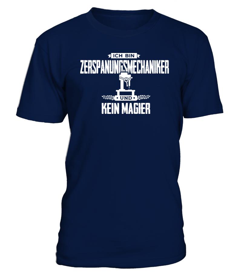 Zerspanungsmechaniker Shirt - Kein Magier