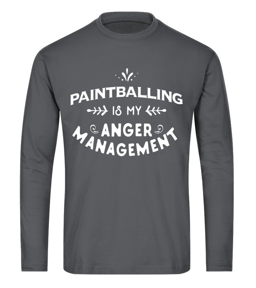 Amazing Paintball - Paintball Funny T Shirt Paintballing is my anger management Long sleeved T-shirt Unisex