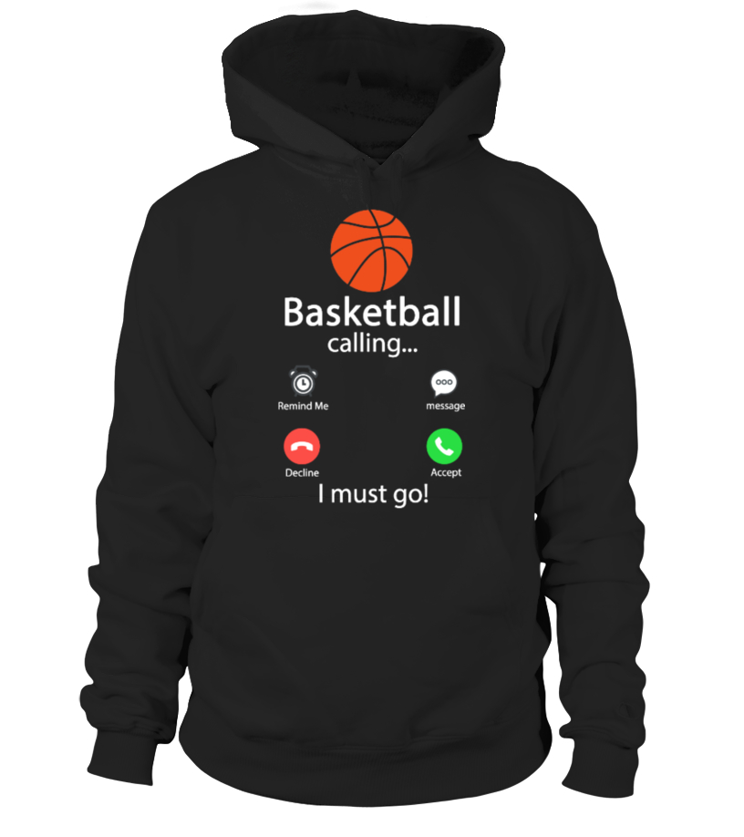 Basketball Is Calling And I Must Go