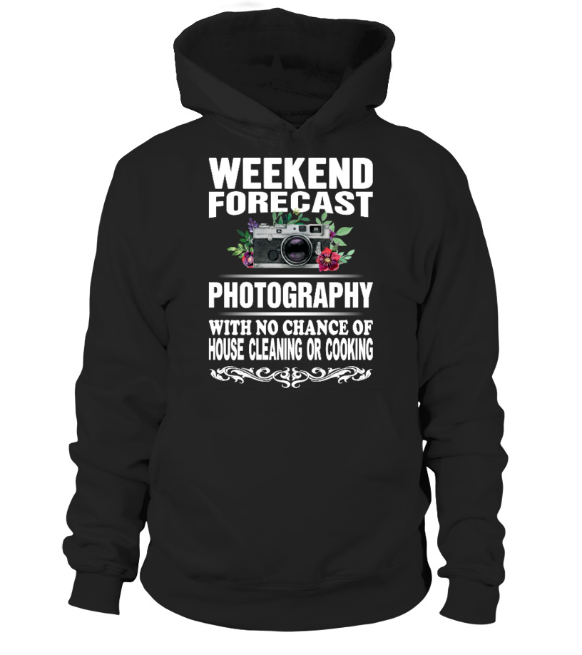 PHOTOGRAPHY - WEEKEND FORECAST