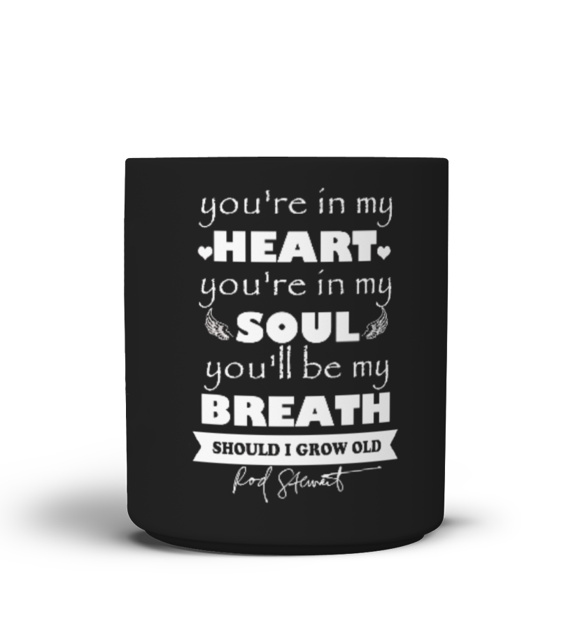 You're in my heart - Mug version
