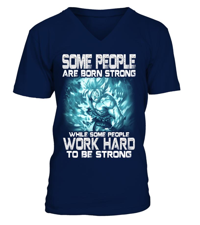 Goku Work Hard To Be Strong  Shirt