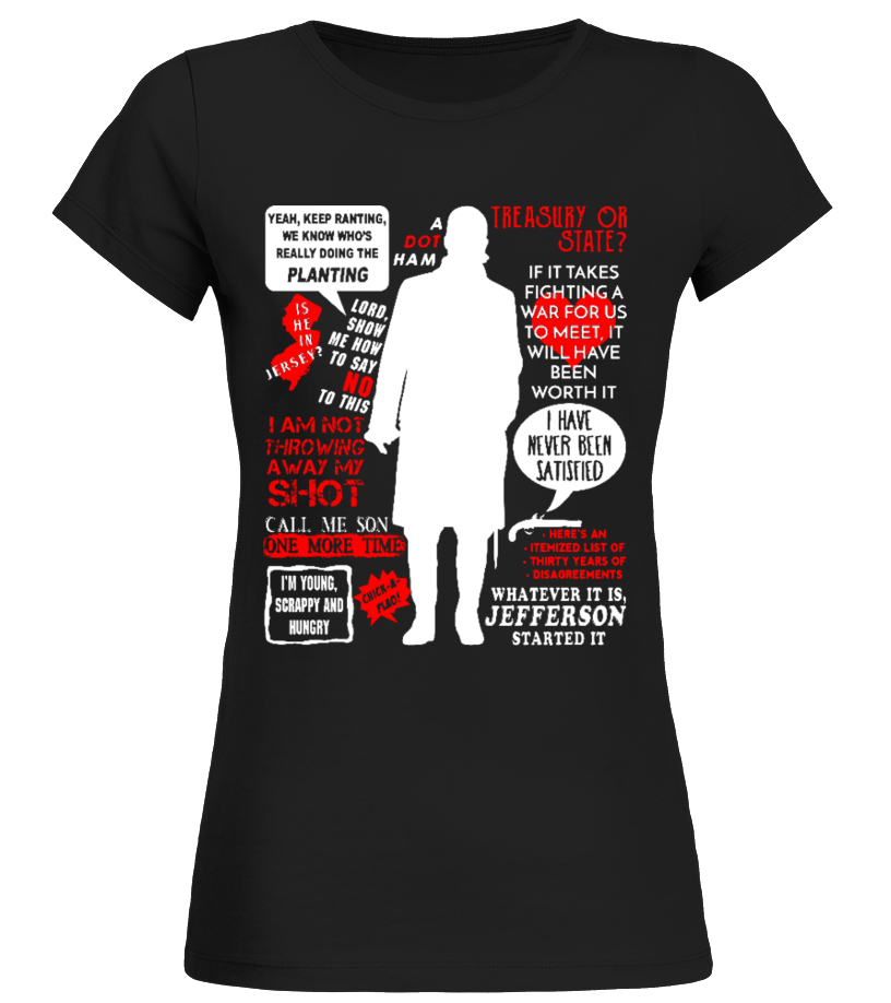 Alexander Hamilton Quotes hot T-Shirt