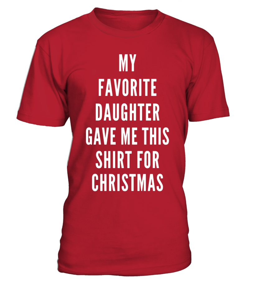 Funny Christmas Shirt Gift For Dad or Mom from Daughter Joke - T ...