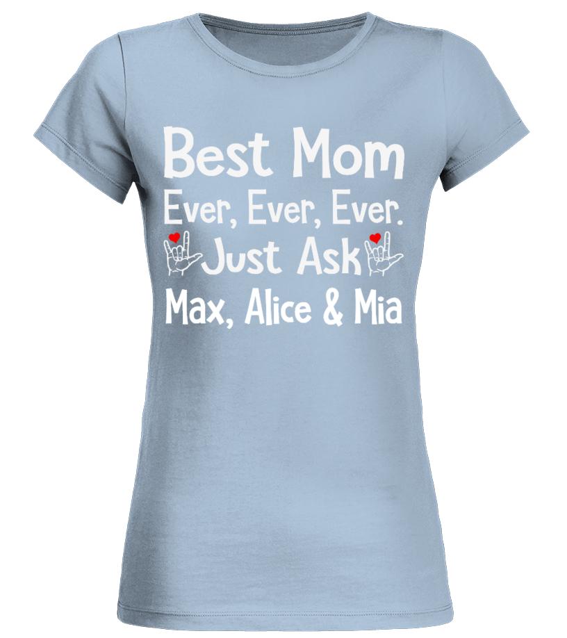 BEST ASL MOM EVER CUSTOM SHIRT