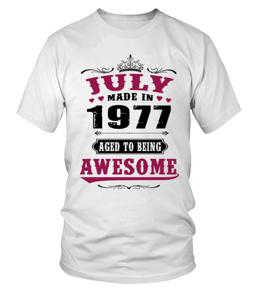 1977 July Aged To Awesome