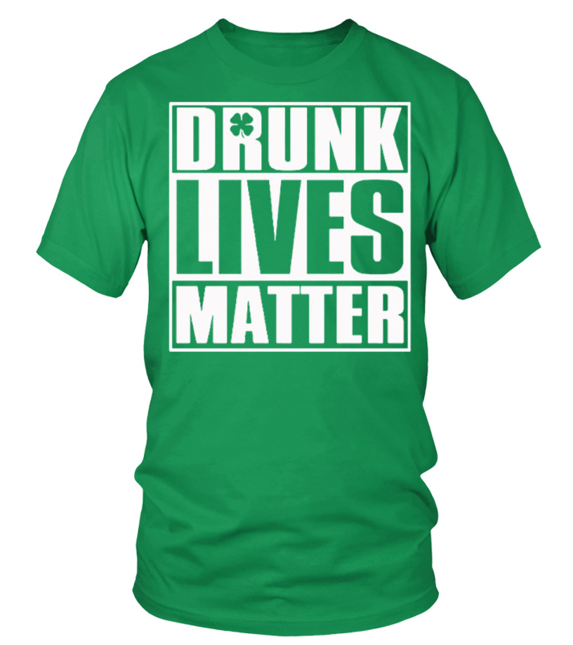 St Patrick's Day Drunk LIVE MATTER