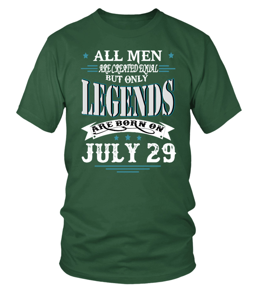 Legends are born on July 29