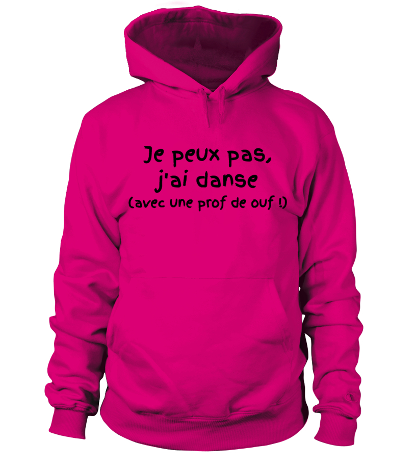 """SWEAT DANSE """"je peux pas, J'ai danse,  ouf"""""""