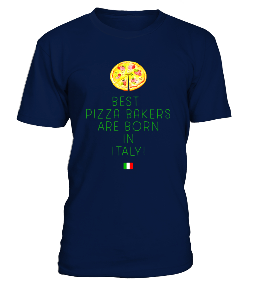 Best Pizza-Bakers Are Born in Italy Happy Birthday T-Shirt