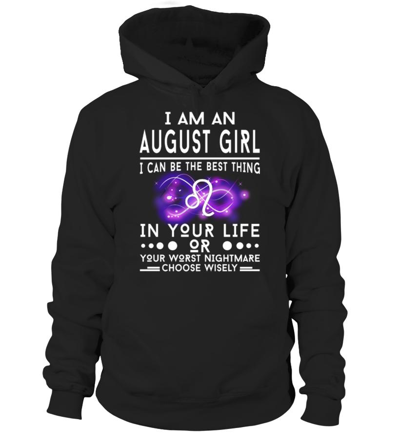 I AM AN AUGUST GIRL