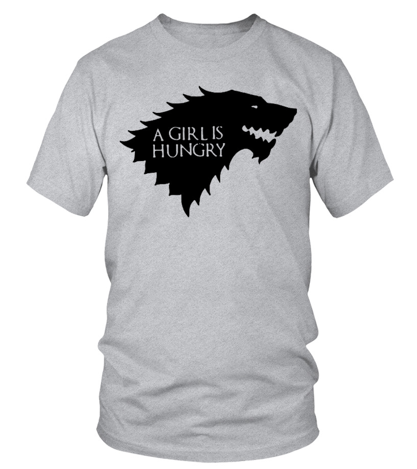 A girl is Hungry TShirt