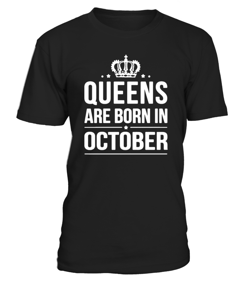 Queens Are Born October T-Shirt