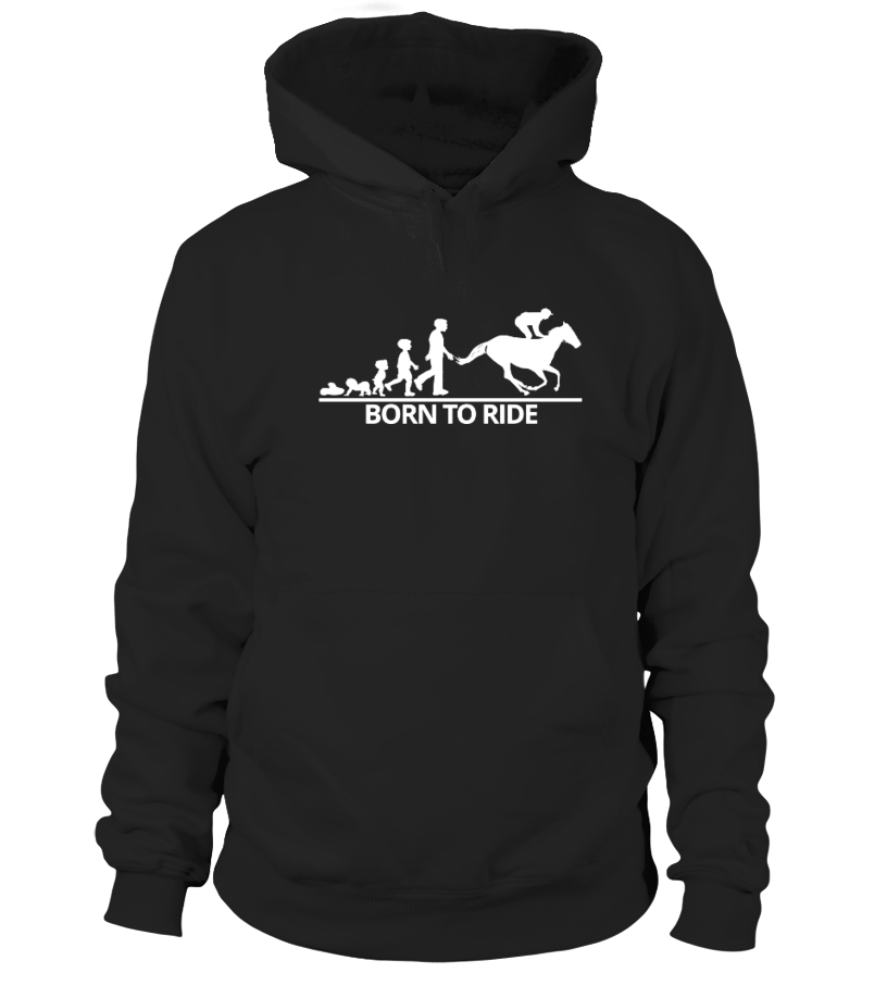 Gifts Horse Tees - Born To Ride, Horse Lover Shirt Hoodie Unisex
