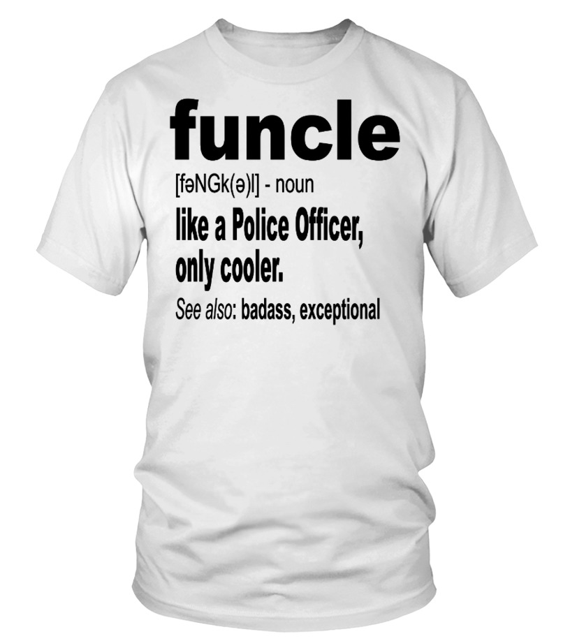 Funcle like POLICE OFFICER Funny