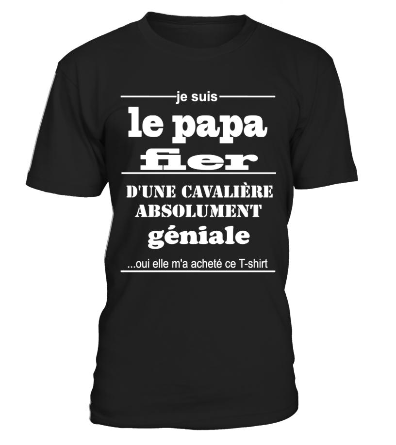 Je suis Le Papa Fier d'une Cavalière