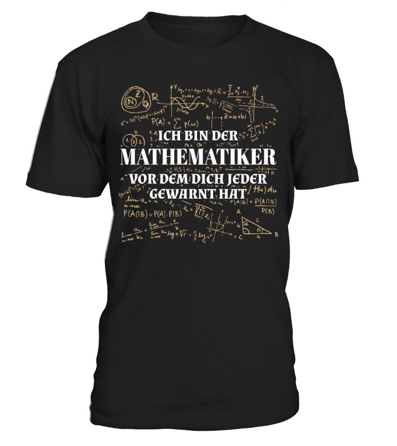 Ich bin der Mathematiker.. T-Shirt Hoodie