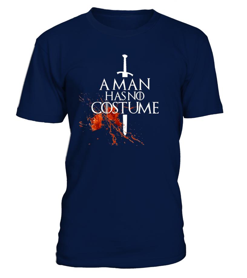 A Man Has No Costume TShirt