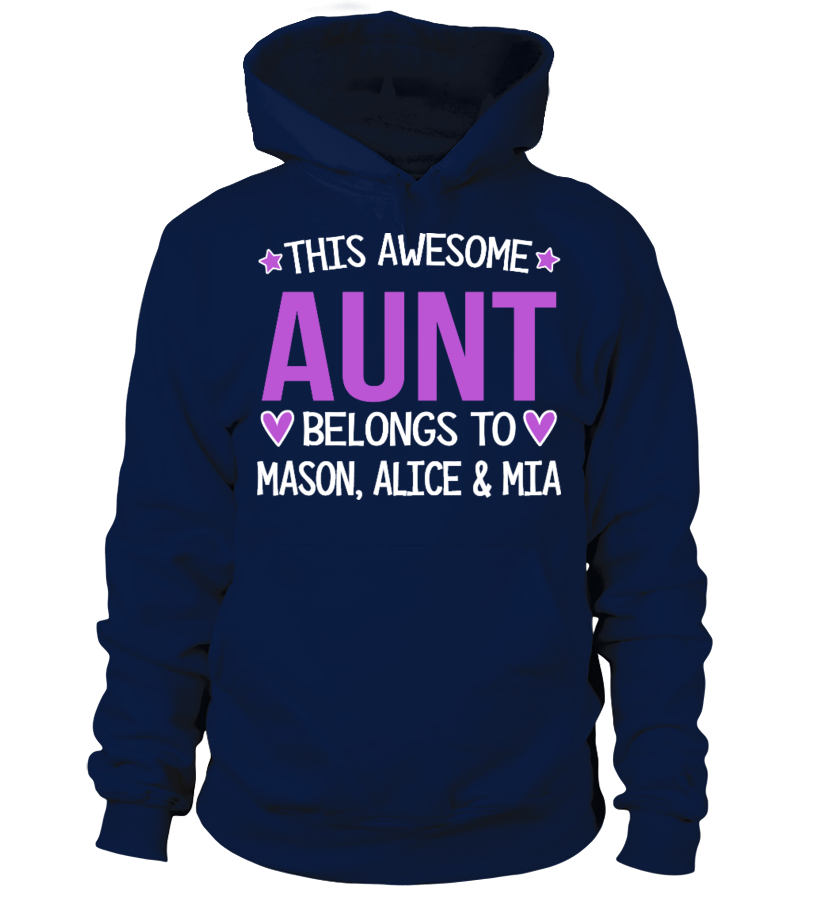 AWESOME AUNT CUSTOM SHIRT HOODIE SWEATSHIRT