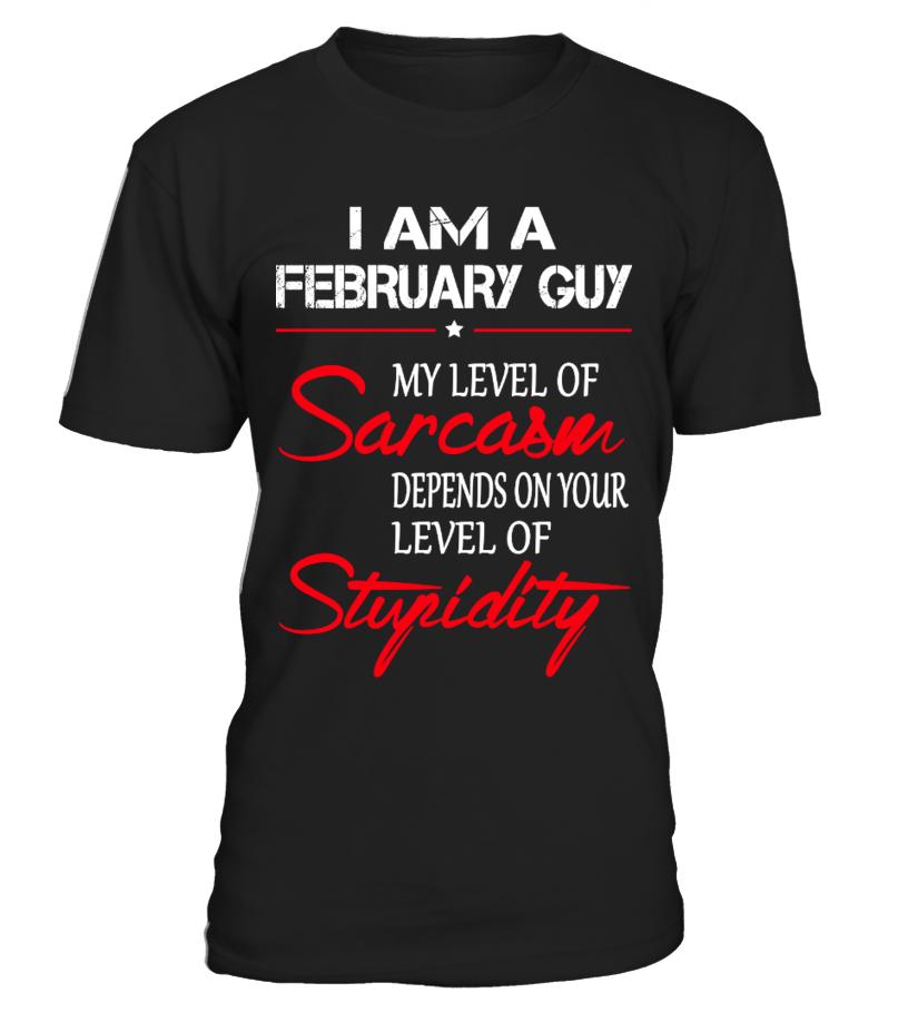 I AM A FEBRUARY GUY