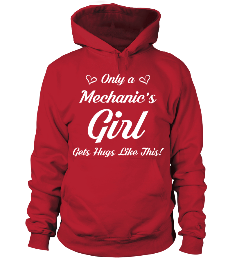 ONLY MECHANIC'S GIRL GET HUGS LIKE THIS