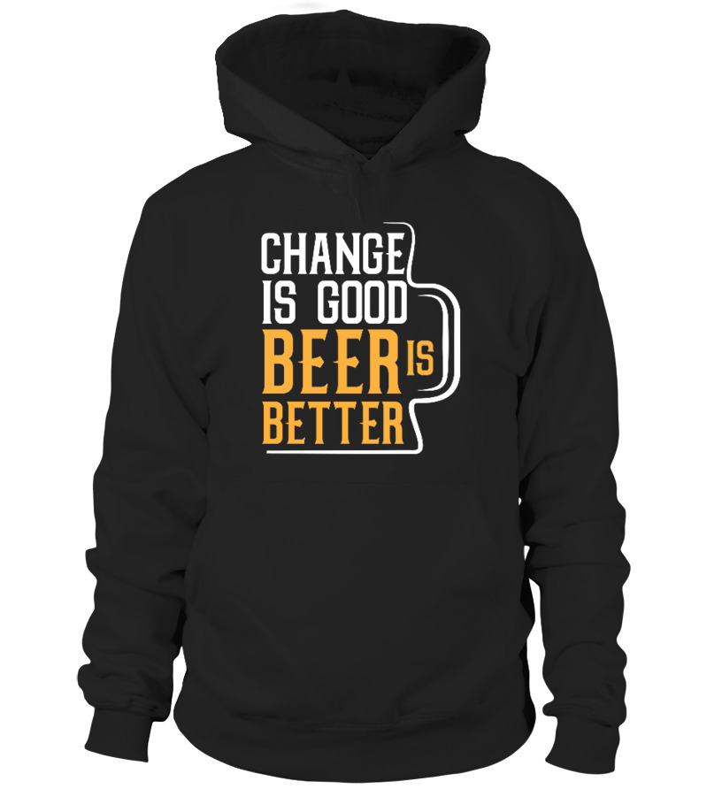 Beer-Change is good beer is better