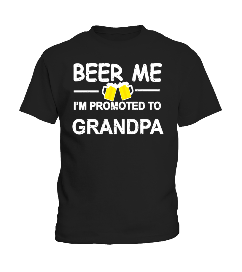 56d93adb Marvellous Mens Beer Me Im Promoted To Grandpa T-shirt New Dad Est 2017 Tee
