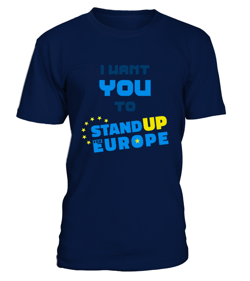 I want you to STAND UP FOR EUROPE