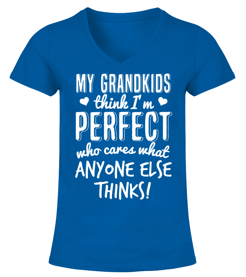 My Grandkids Think I'm Perfect