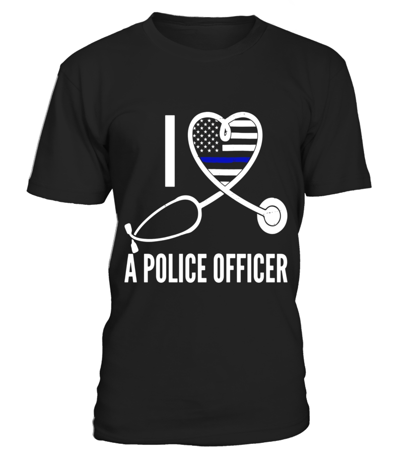 I Love A Police Officer Nurse Heart Support Wife T-Shirt
