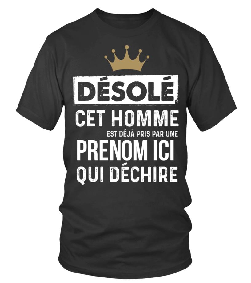 DESOLE CET HOMME EST DEJA PRIS PAR UNE xxxx (PERSONNALISABLE)