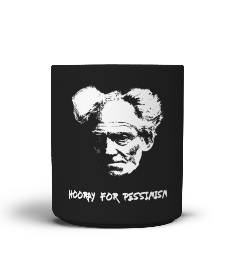 SCHOPENHAUER- HOORAY FOR PESSIMISM - Mug