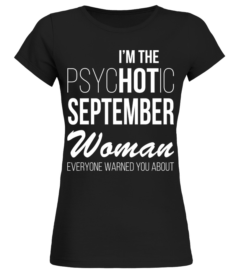 Im The Psychotic September Woman