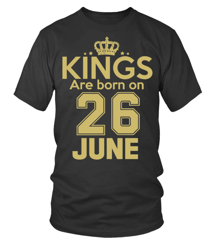 KINGS ARE BORN ON 26 JUNE