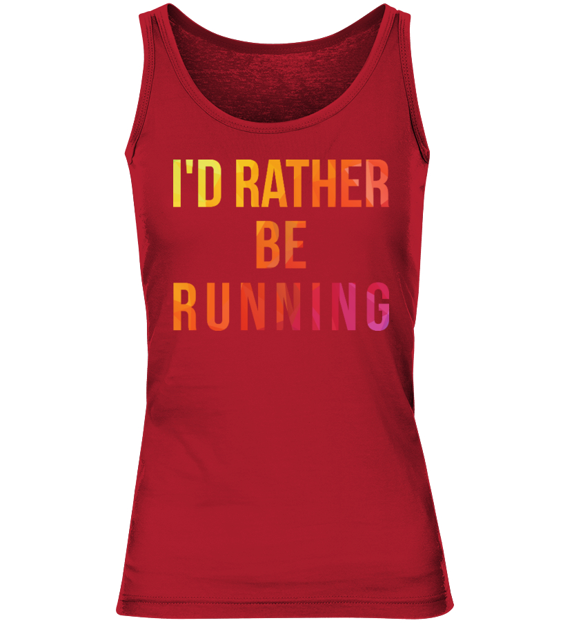 I'd Rather Be Running Tank Top