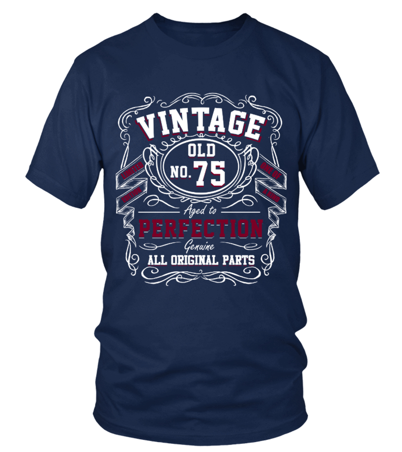 Funny Tshirt For 75 Years Old.Birth Gift